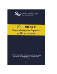 PÉ DIABÉTICO – Recomendações para o diagnóstico, profilaxia e trataemento