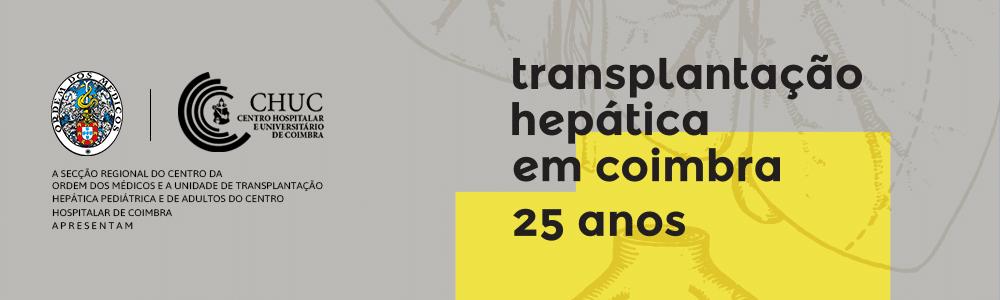 Transplantação Hepática em Coimbra - 25 Anos