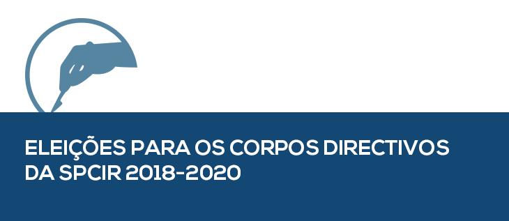 Eleições para os corpos diretivos da SPCIR 2018-2020