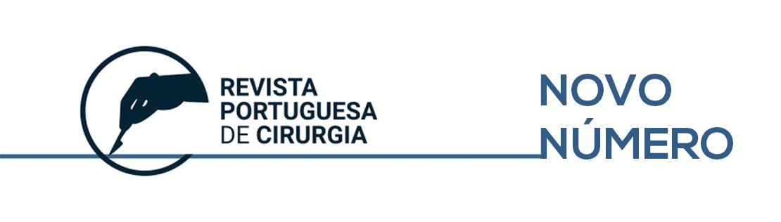 Revista Portuguesa de Cirurgia – Novo Número